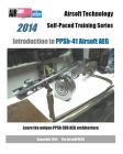 2014 Airsoft Technology Self-Paced Training Series Introduction to PPSh-41 Airsoft AEG: Learn the unique PPSh EBB AEG architecture Cover Image