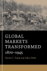 Global Markets Transformed: 1870-1945 Cover Image