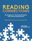 Reading Connections: Strategies for Teaching Students with Visual Impairments Cover Image