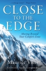 Close To The Edge: Moving Beyond Your Comfort Zone Cover Image