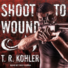 Shoot to Wound Cover Image