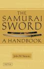 The Samurai Sword: A Handbook Cover Image