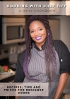 Cooking with Chef Tiff Cover Image