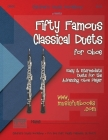 Fifty Famous Classical Duets for Oboe: Easy and Intermediate Duets for the Advancing Oboe Player Cover Image