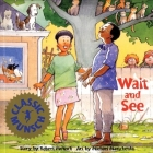 Wait and See (Munsch for Kids) Cover Image