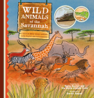 Wild Animals of the Savannah. a Picture Book about Animals with Stories and Information Cover Image