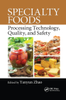 Specialty Foods: Processing Technology, Quality, and Safety Cover Image