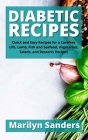 Diabetic Recipes: Quick and Easy Recipes for a Carefree Life. Lamb, Fish and Seafood, Vegetarian, Salads, and Desserts Recipes Cover Image