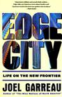 Edge City: Life on the New Frontier Cover Image