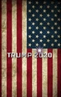 Trump American Flag 2020 Creative Journal Cover Image