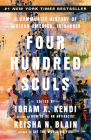 Four Hundred Souls: A Community History of African America, 1619-2019 Cover Image
