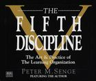 The Fifth Discipline: The Art & Practice of The Learning Organization Cover Image