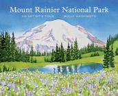 Mount Rainier National Park: An Artist's Tour Cover Image
