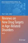 Reviews on New Drug Targets in Age-Related Disorders: Part II Cover Image