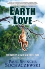 EarthLove: Chronicles of the Rainforest War, A Satiric Borneo Eco-Adventure Cover Image