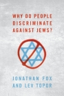 Why Do People Discriminate Against Jews? Cover Image