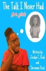 The Talk I Never Had for girls Cover Image