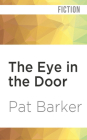 The Eye in the Door (Regeneration Trilogy #2) Cover Image