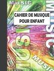 Cahier de Musique pour Enfant Cover Image