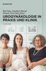 Urogynäkologie in Praxis Und Klinik Cover Image