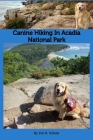 Canine Hiking in Acadia National Park Cover Image