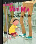 Mini Mia and her Darling Uncle Cover Image