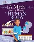 A Math Journey Through the Human Body (Go Figure!) Cover Image