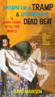 Epitaph for a Tramp and Epitaph for a Dead Beat: The Harry Fannin Detective Novels Cover Image