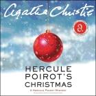 Hercule Poirot's Christmas Lib/E: A Hercule Poirot Mystery (Hercule Poirot Mysteries (Audio) #19) Cover Image