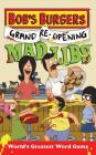 Bob's Burgers Grand Re-Opening Mad Libs Cover Image