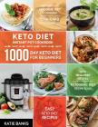 Keto Diet Instant Pot Cookbook: 1000 Day Keto Diet for Beginners: Instant Pot Ketogenic Diet Cookbook: Low-Carb Keto Cookbook: Easy Keto Diet Recipes: Cover Image