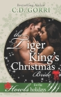 The Tiger King's Christmas Bride: Howls Romance Cover Image