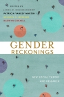 Gender Reckonings: New Social Theory and Research Cover Image