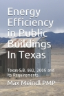 Energy Efficiency in Public Buildings In Texas: Texas S.B. 982, 2005 and its Requirements Cover Image