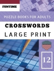 Crossword puzzle books for adults large print: Funtime Activity Book for Adults Full Page Crosswords to Challenge Your Brain (Find a Word for Adults & Cover Image