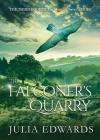 The Falconer's Quarry (Scar Gatherer #3) Cover Image