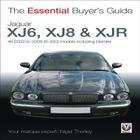 Jaguar XJ6, XJ8 & XJR: All 2003 to 2009 (X-350) Models including Daimler (Essential Buyer's Guide) Cover Image