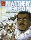 Matthew Henson: Arctic Adventurer Cover Image