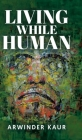 Living While Human Cover Image