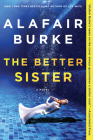 The Better Sister: A Novel Cover Image
