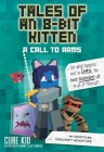 Tales of an 8-Bit Kitten: A Call to Arms (Book 2): An Unofficial Minecraft Adventure Cover Image
