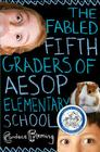 The Fabled Fifth Graders of Aesop Elementary School Cover Image