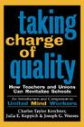 Taking Charge of Quality: How Teachers and Unions Can Revitalize Schools Cover Image