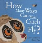 How Many Ways Can You Catch a Fly? Cover Image