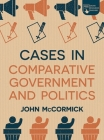 Cases in Comparative Government and Politics Cover Image