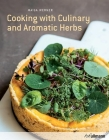 Cooking with Fresh Herbs: Green Energy for the Four Seasons Cover Image