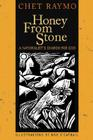 Honey from Stone: A Naturalist's Search for God Cover Image