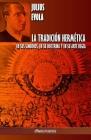 La Tradición Hermética: En sus símbolos, en su doctrina y en su Arte Regia Cover Image