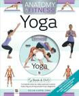 Anatomy of Fitness: Yoga [With DVD] Cover Image