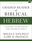 Graded Reader of Biblical Hebrew, Second Edition: A Guide to Reading the Hebrew Bible Cover Image